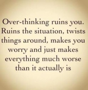 Confessions Of An Over Thinker