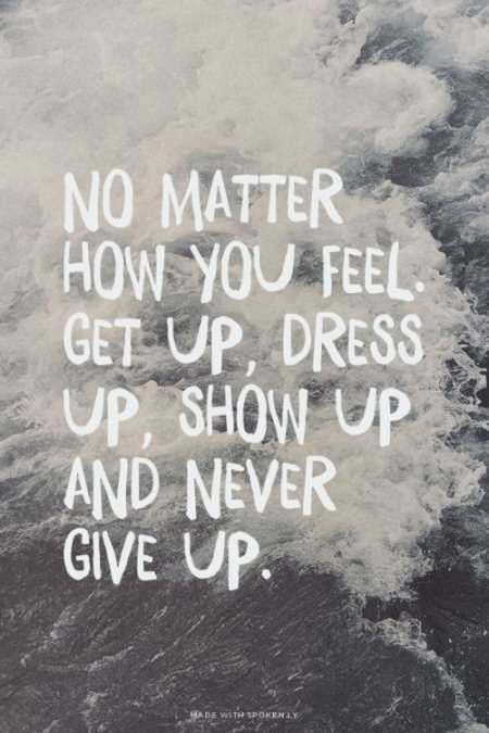get up and dont give up